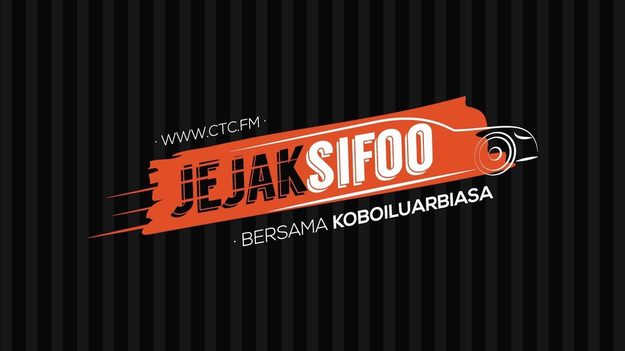 CTC.FM @ JEJAK SIFOO BERSAMA KOBOI LUARBIASA